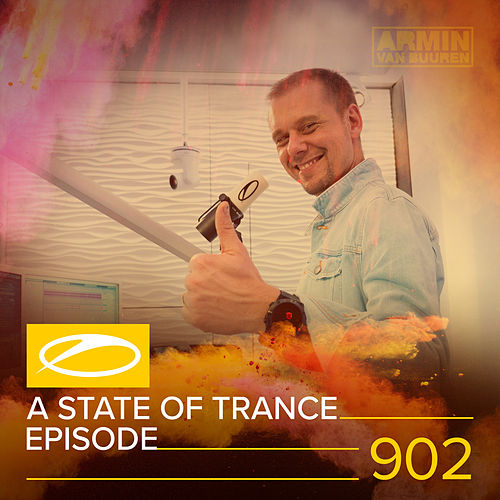 ASOT 902 - A State Of Trance Episode 902 von Various Artists