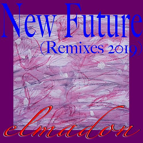 New Future (Remixes 2019) de Elmadon