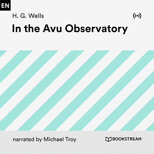 In the Avu Observatory von H.G. Wells
