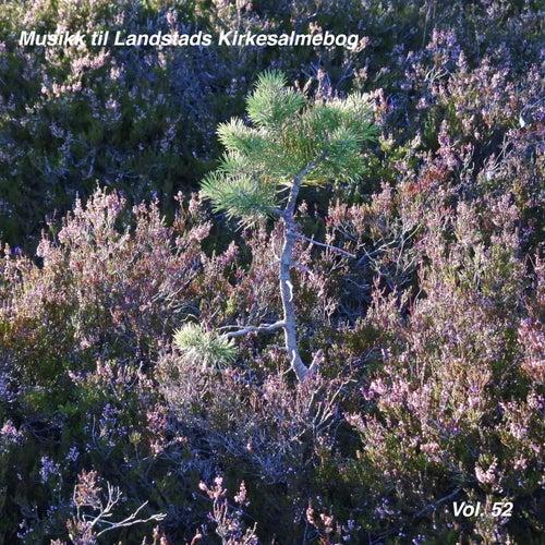 Musikk til Landstads Kirkesalmebog Vol. 52 by Johan Muren