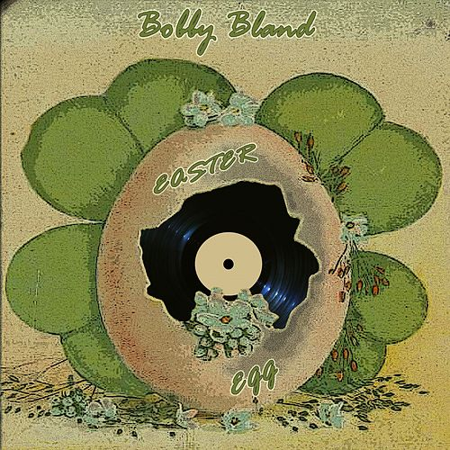 Easter Egg de Bobby Blue Bland