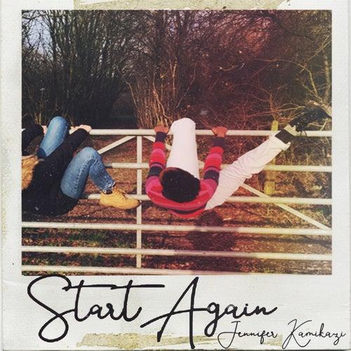 Start Again by Jennifer Kamikazi