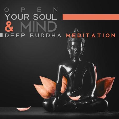 Open Your Soul & Mind: Deep Buddha Meditation, Best    von Thinking