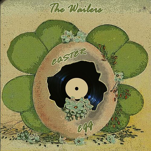 Easter Egg by The Wailers