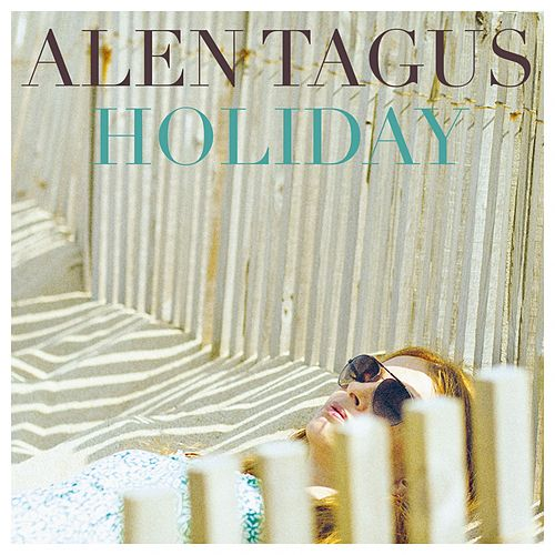 Holiday by Alen Tagus