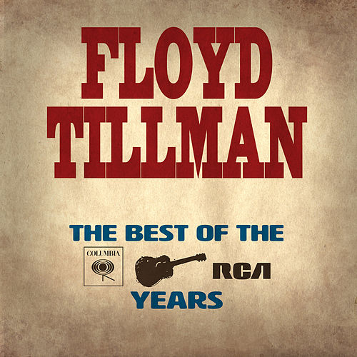 The Essential Floyd Tillman - The Columbia & RCA Years de Floyd Tillman