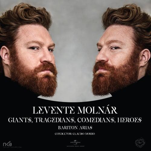 Giants, Tragedians, Comedians, Heroes de Levente Molnár