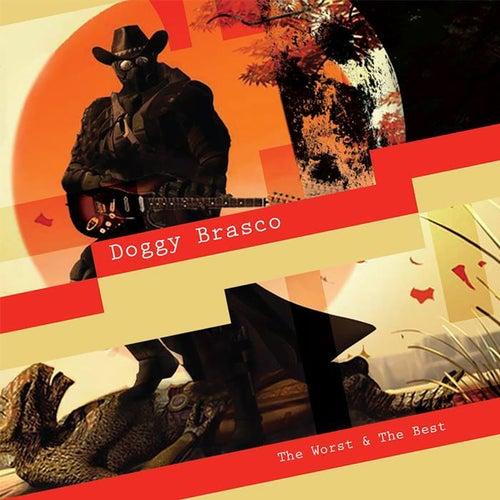 The Worst & The Best of Doggy Brasco von DOGGY BRASCO
