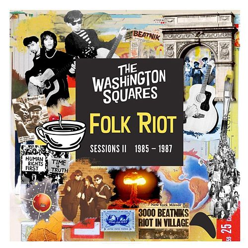 Folk Riot Sessions, Vol. II (1985-1987) by Washington Squares