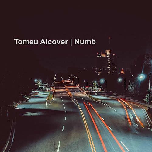 Numb by Tomeu Alcover