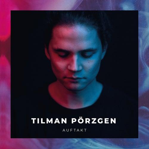Auftakt von Tilman Pörzgen