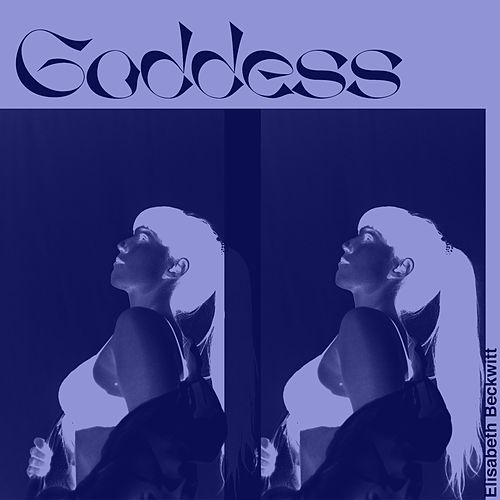 Goddess by Elisabeth Beckwitt