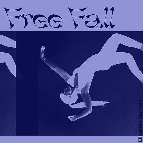 Free Fall by Elisabeth Beckwitt