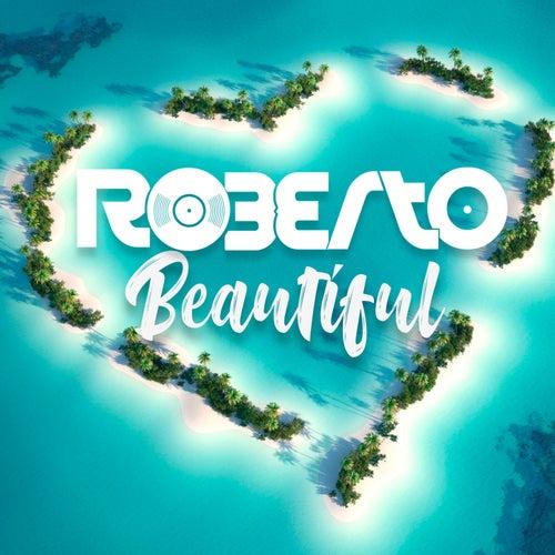 Beautiful von Roberto