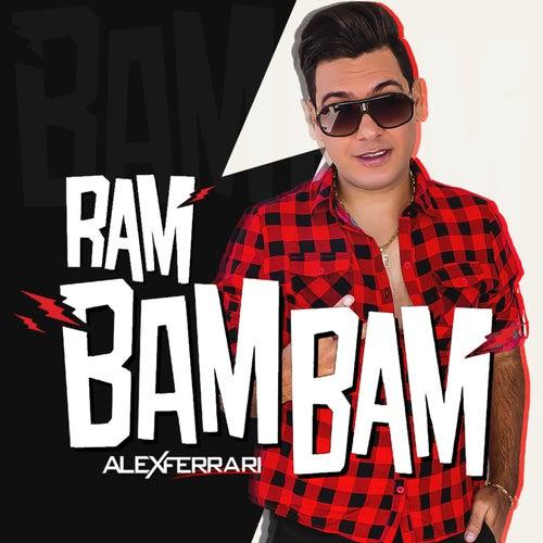 Ram Bam Bam (Reggaeton 2019) de Alex Ferrari