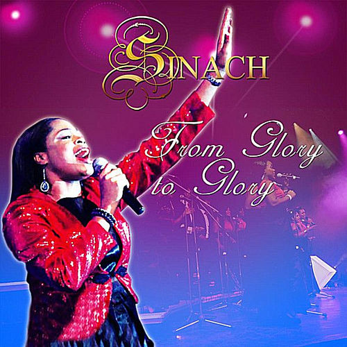 From Glory to Glory (The Album) by Sinach