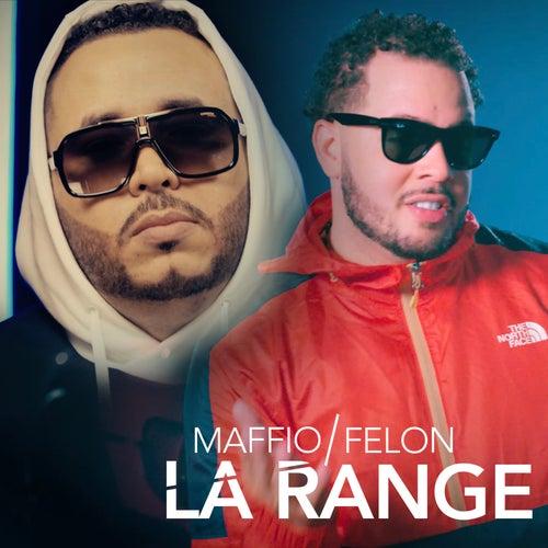 La Range von Felon