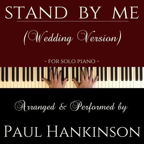 Stand by Me (Wedding Version) von Paul Hankinson