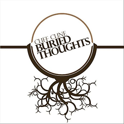 Buried Thoughts by Cliff Cline
