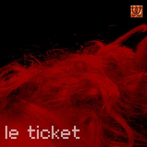 Le ticket (Original Soundtrack) by Serge Bodart