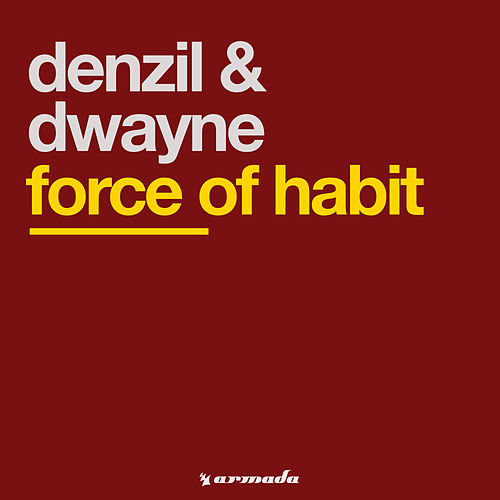Force Of Habit von Denzil