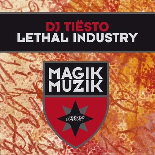Lethal Industry de Tiësto