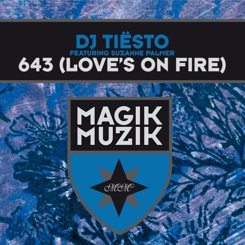 643 (Love's on Fire) de Tiësto