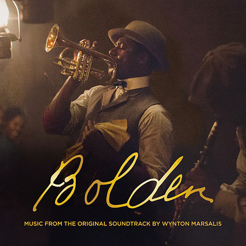 Bolden (Original Soundtrack) by Wynton Marsalis