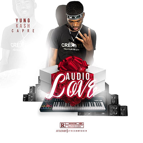Audio Love von Yung Kash Capre