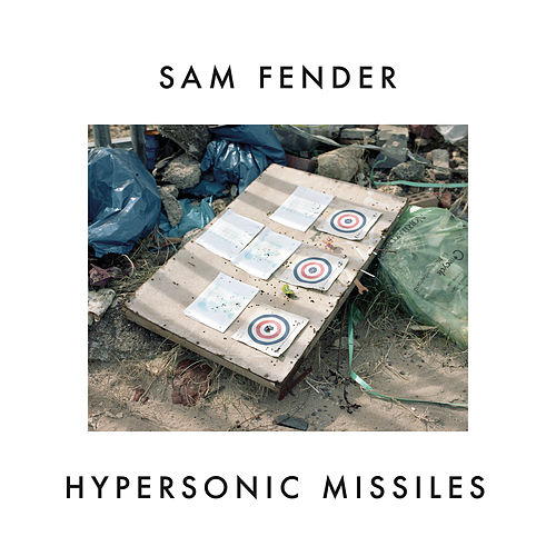 Hypersonic Missiles by Sam Fender