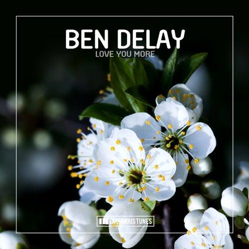 Love You More de Ben Delay
