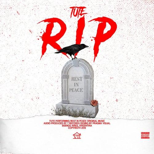 Rest In Peace de Tute