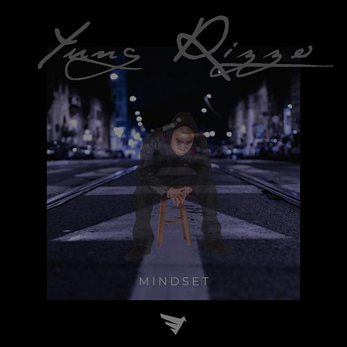 Mindset by Yung Rizzo