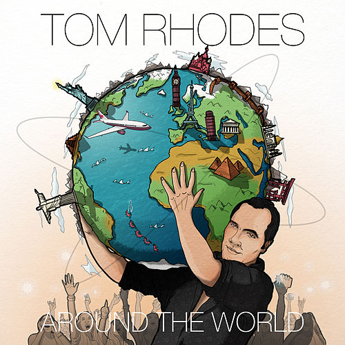 Around the World de Tom Rhodes