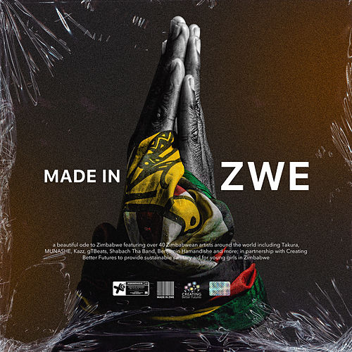 Made In Zwe by MadeInZWE