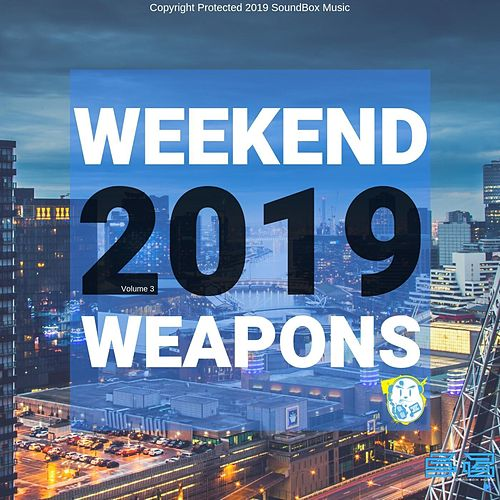 Weekend Weapons 2019 Vol.3 de Various Artists