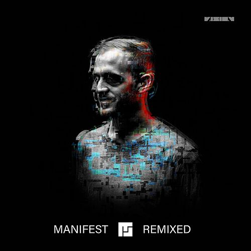 Manifest Remixed by Mefjus