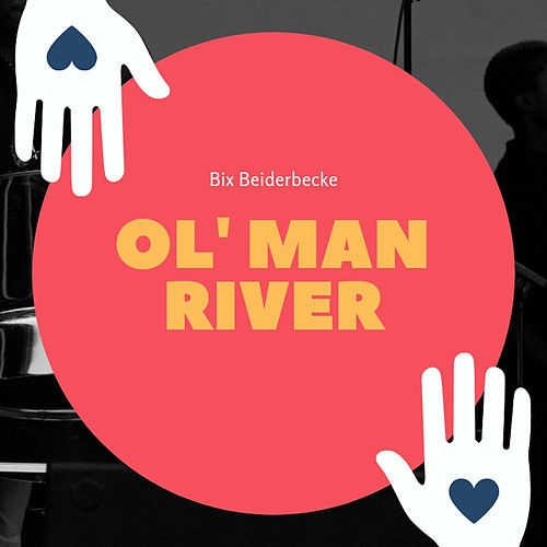 Ol`Man River de Bix Beiderbecke