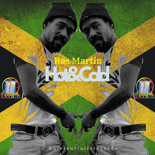 Hot & Cold by Ras Martin