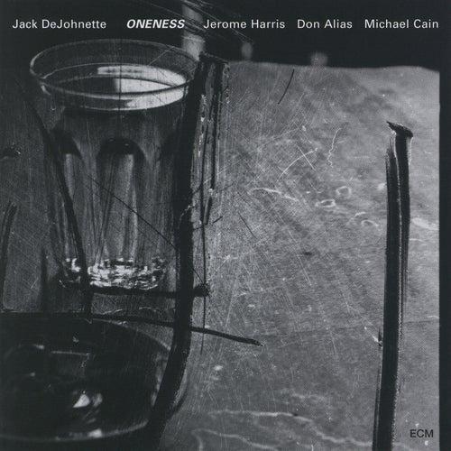 Oneness by Jack DeJohnette