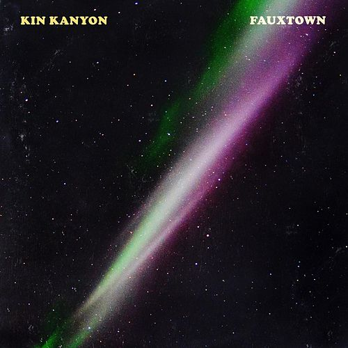 Fauxtown by Kin Kanyon