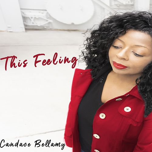 This Feeling de Candace Bellamy