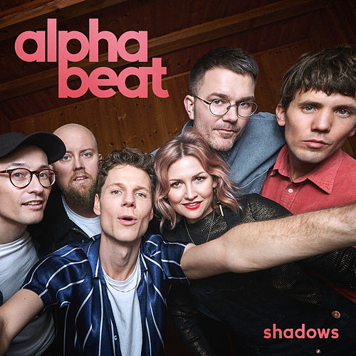 Shadows by Alphabeat