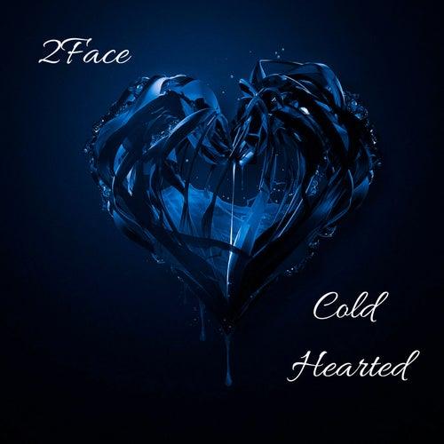 Cold Hearted de 2Face