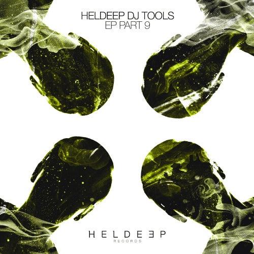 HELDEEP DJ Tools, Pt. 9 - EP de Various Artists