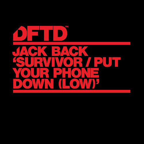 Survivor / Put Your Phone Down (Low) de Jack Back