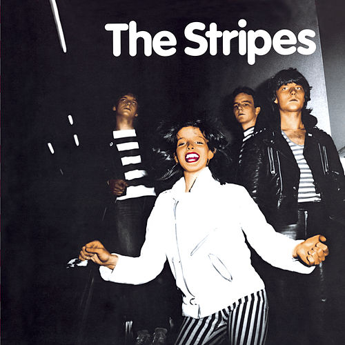 The Stripes (Deluxe Version) von The Stripes