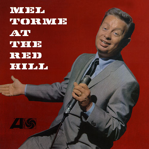 Mel Torme at the Red Hill (Live) di Mel Tormè
