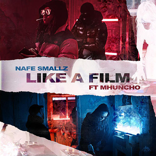 Like a Film (feat. M Huncho) von Nafe Smallz