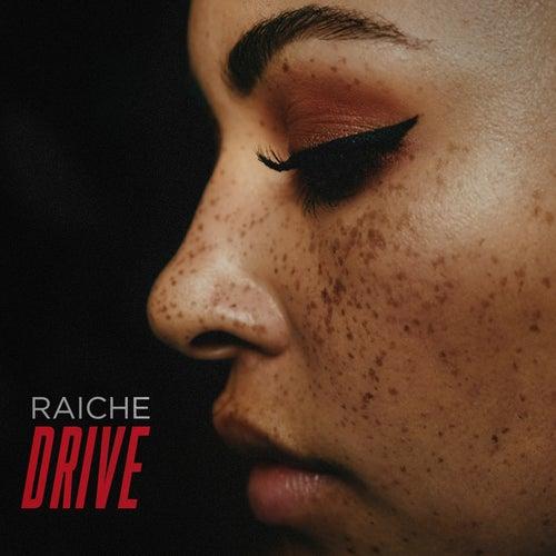 Drive by Raiche